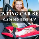 Is Renting Car Seat a Good Idea